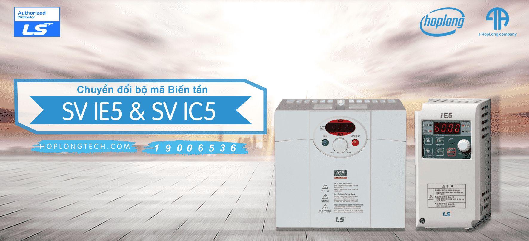 [LS-Thông Báo] Chuyển đổi bộ mã Biến tần SV IE5 và SV IC5